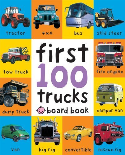 First 100 Soft to Touch Trucks by Priddy, Roger (Brdbk Rep Edition) [Boardbook(2011)]