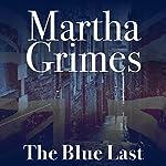 The Blue Last: Richard Jury, Book 17 | Martha Grimes