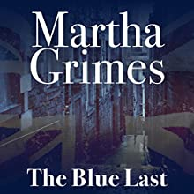 The Blue Last: Richard Jury, Book 17 Audiobook by Martha Grimes Narrated by Steve West