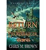 download ebook [  trimlas tales: the return of the necromancer  ] by brown, chris m (author) jun-09-2012 [ paperback ] pdf epub