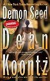 Demon Seed, Dean Koontz, 0613171705