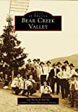 Bear Creek Valley (Images of America)