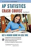 AP® Statistics Crash Course Book + Online (Advanced Placement (AP) Crash Course)