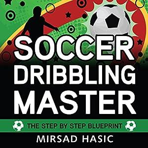 Soccer Dribbling Master Audiobook