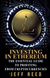 img - for Investing in Ethereum: The Essential Guide to Profiting from Cryptocurrencies book / textbook / text book