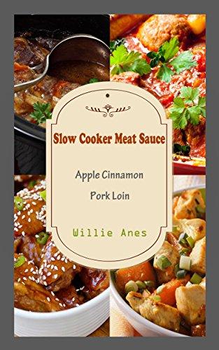 Slow Cooker Meat Sauce: Apple Cinnamon Pork Loin ()