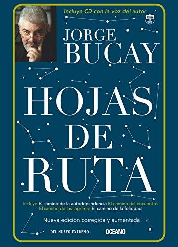 Hojas de ruta (Biblioteca jorge bucay. Hojas de ruta) (Spanish Edition)