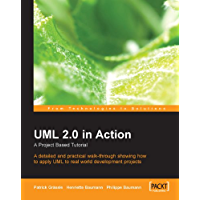 UML 2.0 in Action: A project-based tutorial
