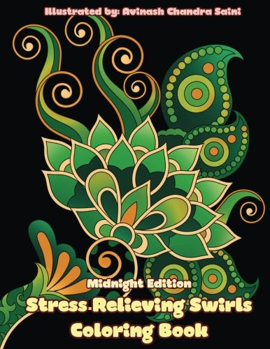 Midnight Edition Stress Relieving Swirls: Black Background Mehndi and Paisley Inspired Simple Designs for Adults to Color (Adult Coloring Patterns) (Volume 55) (Paper Book Coloring Black)