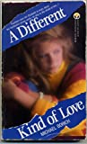 A Different Kind of Love, Michael Borich, 0451147189