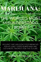 Marijuana: The World's Most Misunderstood Plant Paperback