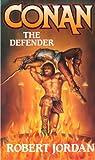 Conan the Defender, Robert Jordan, 0765350629