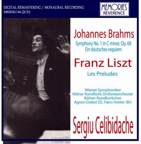 Liszt Les Preludes. Brahms Symphony No.1 (Vienna Symphony/ Celibidache. Rec. 'Live' 10/30/52); by MEMORIES