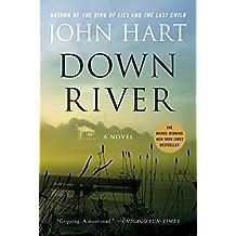 Down River: A Novel