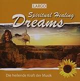Spiritual Healing Dreams