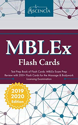 MBLEx Test Prep Book of Flash Cards: MBLEx Exam Prep Review with 200+ Flashcards for the Massage & Bodywork Licensing Examination (Massage Therapy Education)