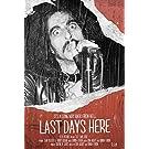 Last Days Here [DVD]