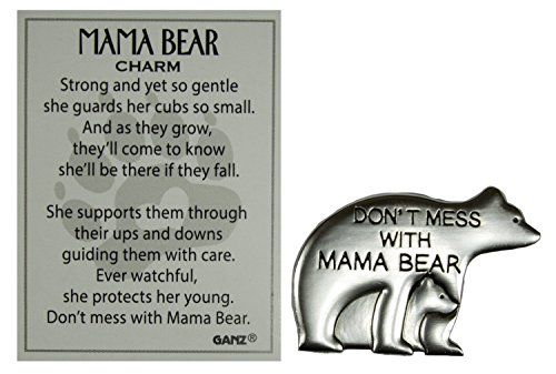 - Ganz Don't Mess w/ Mama Bear Zinc Pocket Charm w/ Story Card