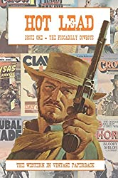 Hot Lead issue one: The fanzine of vintage western paperbacks (Volume 1)