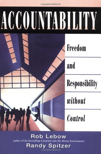 Download Accountability: Freedom and Responsibility without Control: 1st (First) Edition ebook