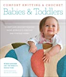 Comfort Knitting & Crochet: Babies & Toddlers: More