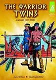 Warrior Twins: A Navajo Hero Myth