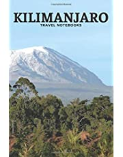 Kilimanjaro: Travel Notebook, Journal, Diary (110 Pages, Graph Paper, 5 Squares per Inch, 6 x 9)