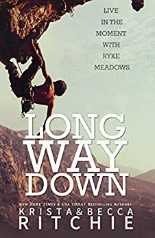 Long Way Down (Calloway Sisters) by [Ritchie, Krista, Ritchie, Becca]