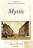 Mystic (Postcard History Series)