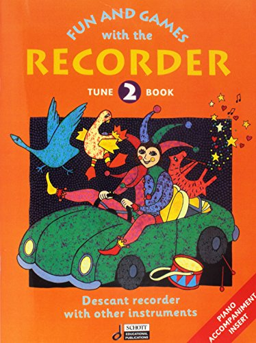 - Fun and Games with the Recorder: Descant Tune Book 2