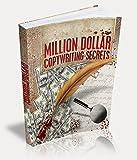 SECRETS TO MILLION DOLLARS COPYWRITING