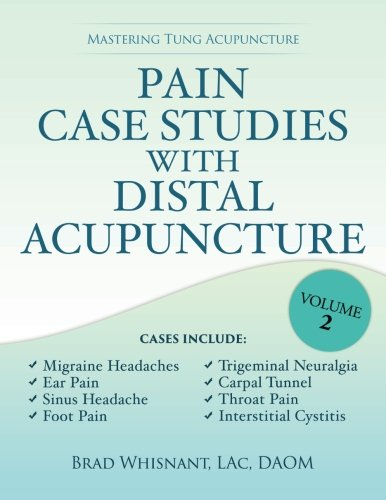 Pain Case Studies Distal Acupuncture