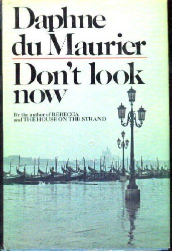 dont-look-now-by-maurier-daphne-du-published-by-doubleday-hardcover