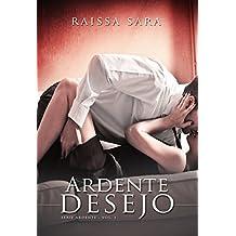 Ardente desejo (Série Ardente Livro 1)