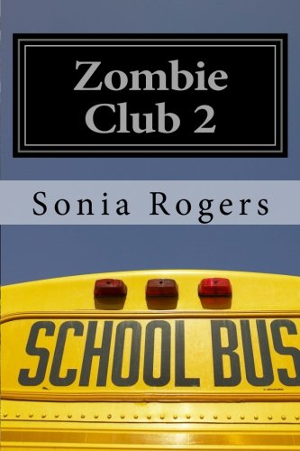 Read Online Zombie Club 2 (Volume 2) pdf