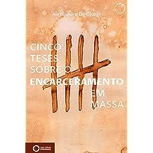 Cinco teses sobre o encarceramento em massa (Portuguese Edition)