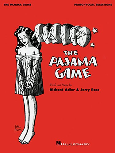 The Pajama Game: Piano/Vocal Selections Jerry Ross