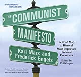 Book cover from The Communist Manifesto: A Road Map to Historys Most Important Political Document by Karl Marx