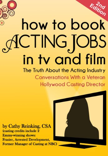 Books On Acting in Amazon Store - How To Book Acting Jobs in TV and Film; SECOND EDITION