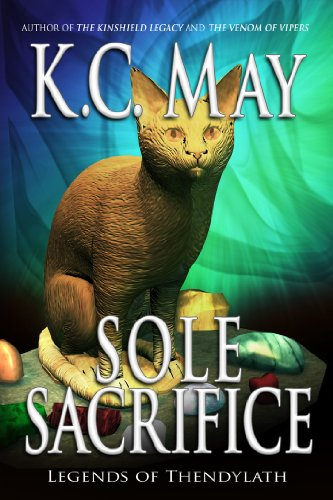 Sole Sacrifice (a novella) (The Kinshield Saga) by [May, K. C.]