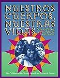 img - for Nuestros Cuerpos, Nuestras Vidas book / textbook / text book