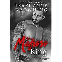 Her Mafioso King (The Vitucci Mafiosos Book 4)