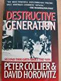 Destructive Generation, Collier, Peter, 0671701282