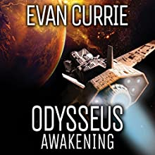 Odysseus Awakening: Odyssey One, Book 6 Audiobook by Evan Currie Narrated by David deVries