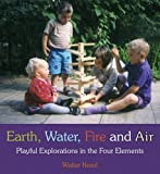 Earth, Water, Fire, and Air: Playful Explorations in the Four Elements