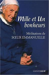 Mille et un bonheurs : Méditations de Soeur Emmanuelle par Sofia Stril-Rever