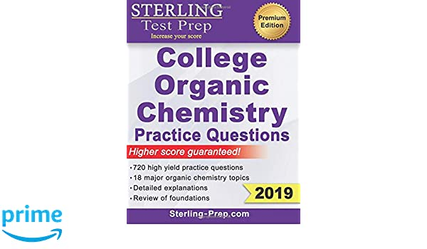 Sterling Test Prep College Organic Chemistry Practice Questions