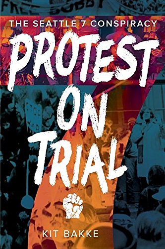 Best protest on trial by kit bakke list