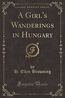 A Girl's Wanderings In Hungary