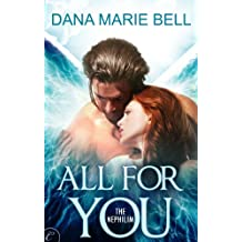 All for You: A sexy angels vs. demons paranormal romance (The Nephilim Book 1)